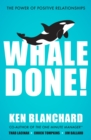 Whale Done! : The Power of Positive Relationships - eBook