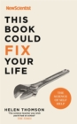 This Book Could Fix Your Life : The Science of Self Help - Book