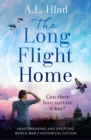 The Long Flight Home : a heartbreaking wartime story inspired by true events - eBook