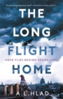 The Long Flight Home : a heartbreaking wartime story inspired by true events - Book