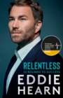 Relentless: 12 Rounds to Success : The Number One Sunday Times business bestseller - Book