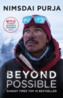 Beyond Possible : The man and the mindset that summitted K2 in winter - eBook