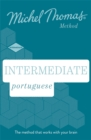 Intermediate Portuguese New Edition (Learn Portuguese with the Michel Thomas Method) : Intermediate Portuguese Audio Course - Book