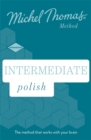 Intermediate Polish New Edition (Learn Polish with the Michel Thomas Method) : Intermediate Polish Audio Course - Book