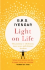 Light on Life : The Yoga Journey to Wholeness, Inner Peace and Ultimate Freedom - eBook