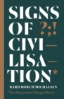 Signs of Civilisation : How punctuation changed history - eBook