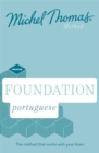 Foundation Portuguese New Edition (Learn Portuguese with the Michel Thomas Method) : Beginner Portuguese Audio Course - Book