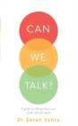 Can We Talk? : A guide to talking about your child's mental health - Book
