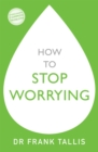How to Stop Worrying - Book