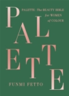Palette : The must-have beauty bible for women of colour - Book