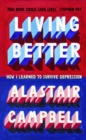 Living Better : How I Learned to Survive Depression - Book