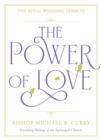The Power of Love : The Royal Wedding Sermon - eBook