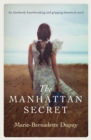 The Manhattan Secret : An absolutely heartbreaking and gripping historical novel