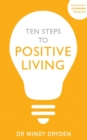Ten Steps to Positive Living - eBook