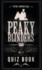 The Official Peaky Blinders Quiz Book - Book