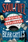 Soul Fuel for Young Explorers - Book