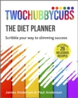 Twochubbycubs The Diet Planner : Scribble your way to Slimming Success