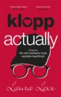 Klopp Actually : (Imaginary) Life with Football's Most Sensible Heartthrob - Book