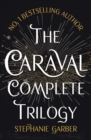 The Caraval Complete Trilogy - eBook
