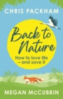 Back to Nature : How to Love Life   and Save It - eBook