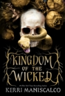 Kingdom of the Wicked : a new series from the #1 New York Times bestselling author