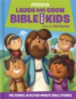 Laugh and Grow Bible for Kids : The Gospel in 52 Five-Minute Bible Stories - Book