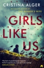 Girls Like Us : The thrilling New York Times bestseller - Book