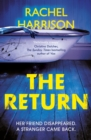 The Return : The creepy debut novel for fans of Stephen King, CJ Tudor and Alma Katsu - eBook