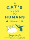 A Cat's Guide to Humans : From A to Z - eBook