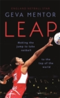 Leap : Making the jump to take netball to the top of the world - Book