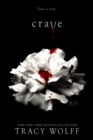Crave : the addictive paranormal fantasy - with a bite