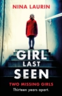 Girl Last Seen : The bestselling psychological thriller - eBook
