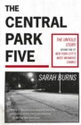The Central Park Five : A story revisited in light of the acclaimed new Netflix series When They See Us, directed by Ava DuVernay - Book
