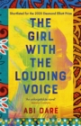 The Girl with the Louding Voice : A Radio 4 Book at Bedtime Pick - Book