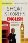 Short Stories in English  for Intermediate Learners : Read for pleasure at your level, expand your vocabulary and learn English the fun way! - Book