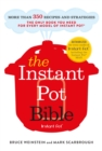 The Instant Pot Bible : The only book you need for every model of instant pot   with more than 350 recipes - eBook