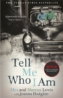 Tell Me Who I Am:  The Sunday Times Bestseller and Netflix Original Documentary - Book