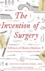The Invention of Surgery - eBook