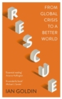Rescue : From Global Crisis to a Better World - Book