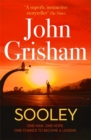 Sooley : The New Blockbuster Novel From Bestselling Author John Grisham - Book