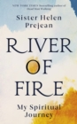 River of Fire : My Spiritual Journey - eBook