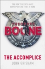 Theodore Boone: The Accomplice : Theodore Boone 7 - eBook
