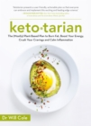 Ketotarian : The (Mostly) Plant-based Plan to Burn Fat, Boost Energy, Crush Cravings and Calm Inflammation - eBook