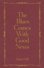 The Blues Comes With Good News - Book