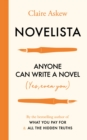 Novelista : Anyone can write a novel. Yes, even you. - eBook