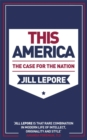 This America: The Case for the Nation - Book