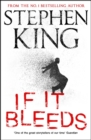 If It Bleeds : a stand-alone sequel to the No. 1 bestseller The Outsider, plus three irresistible novellas - Book