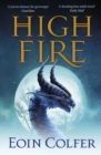 Highfire : An absolutely thrilling, addictive, explosive page-turning fantasy adventure - eBook
