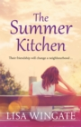 The Summer Kitchen : A moving and heartwarming summer read from the bestselling author of Before We Were Yours - eBook