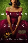 Mexican Gothic - Book